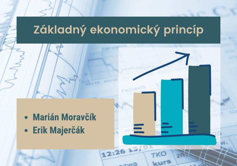 Ilustračný obrázok k ekonomickej prednáške Základný ekonomický princíp